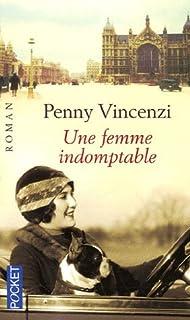 Une femme indomptable, Vincenzi, Penny