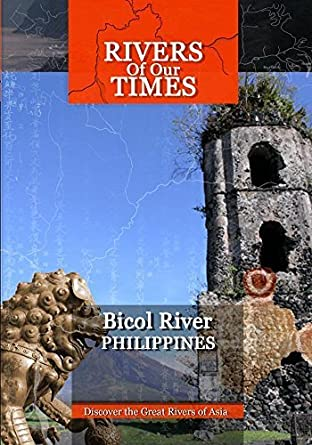 Amazon com: Rivers of Our Time Bicol River Phillipines by Sumithra