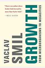 Growth: From Microorganisms to Megacities (The MIT Press) Kindle Edition