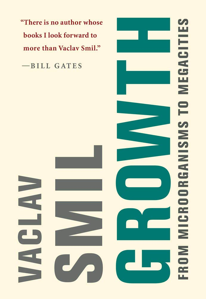 Growth: From Microorganisms to Megacities (The MIT Press) by The MIT Press