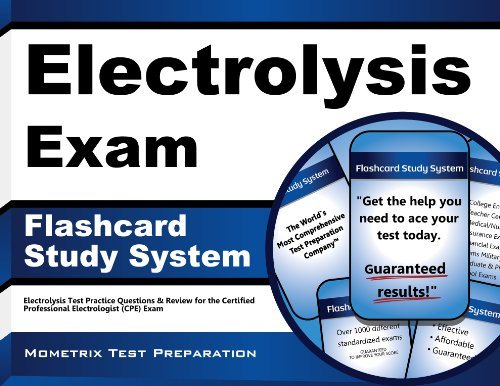 Electrolysis Exam Flashcard Study System: Electrolysis Test Practice Questions & Review for the Certified Professional Electrologist (CPE) Exam