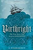 Birthright, A. Roger Ekirch, 0393340015