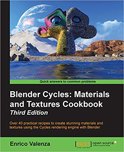 Blender Cycles: Materials and Textures Cookbook, Third