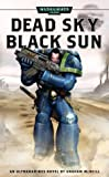 img - for Dead Sky, Black Sun (Warhammer 40,000) (Pt. 3) book / textbook / text book