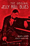 img - for The Original Jelly Roll Blues: Story of Ferdinand LaMothe AKA Jelly Roll Morton book / textbook / text book