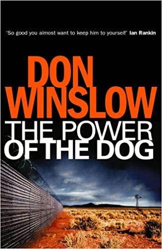 The Power of the Dog: Don Winslow: 9780434012619: Amazon.com ...