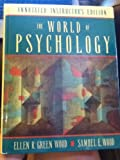 The World of Psychology, Ellen R. Wood and Samuel E. Wood, 0205150012