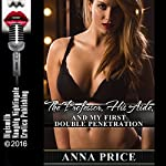 The Professor, His Aide, and My First Double Penetration: A Teacher/Student Group Sex Erotica Story | Anna Price