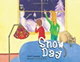 Snow Day, Carol Lovejoy, 1481725025