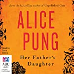 Her Father's Daughter | Alice Pung