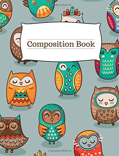 Download Composition Book: Blank Lined Owl Lover Composition Book Perfect For Class Notes or Doodling Thoughts. Perfect for K-12, College Students, or anyone ... Owls. Makes a Birthday or Graduation Gift. PDF