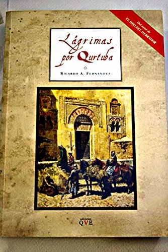 Lágrimas por Qurtuba por Fernández González, Ricardo Antonio