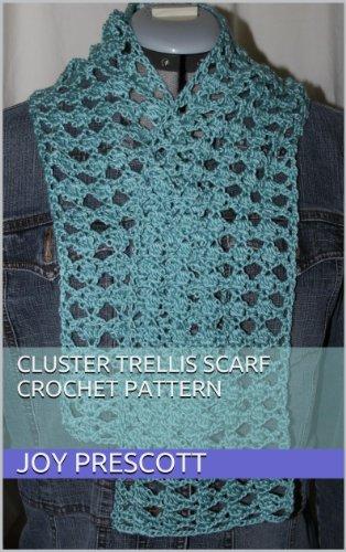 (Cluster Trellis Scarf Crochet Pattern )