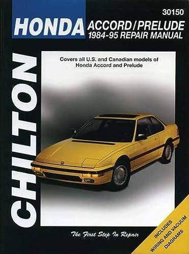 honda accord and prelude 1984 95 chilton total car care series rh amazon com 97 Honda Prelude 93 Honda Prelude Interior