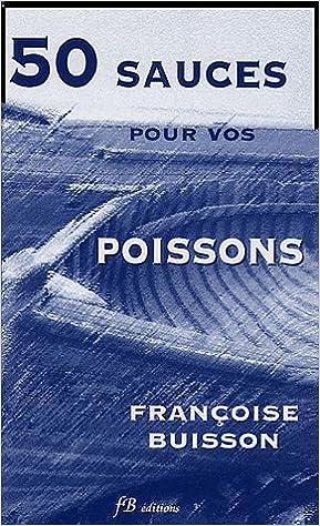 Livres gratuits 50 Sauces pour vos Poissons pdf ebook