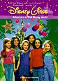 Adventure at Walt Disney World, Gabrielle Charbonnet, 0786842717