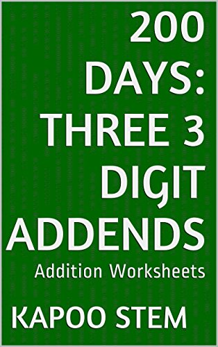 200 Addition Worksheets with Three 3-Digit Addends: Math Practice ...