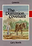 The Dominion Covenant, Gary North, 0930464036