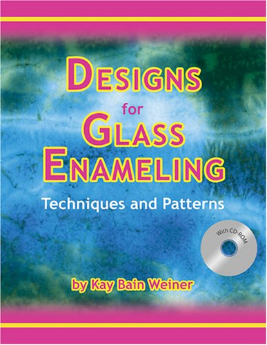 Designs for Glass Enameling: Techniques and ()
