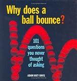 Why Does a Ball Bounce?, Adam Hart-Davis, 1554071135
