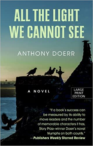 All The Light We Cannot See Thorndike Reviewers Choice Anthony