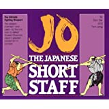 Jo: The Japanese Short Staff (Unique Literary Books of the World)