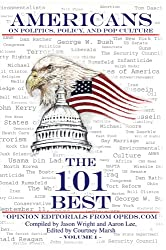 Americans on Politics, Policy, and Pop Culture: The 101 Best Opinion Editorials From OpEds.com