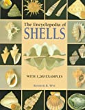 The Encyclopedia of Shells, Kenneth R. Wye, 1577150295