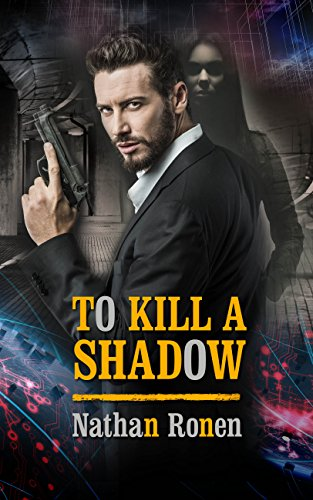 To Kill A Shadow by Nathan Ronen ebook deal