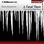 A Fatal Thaw | Dana Stabenow
