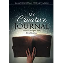 My Creative Journal: Faithful Thoughts from Bible Readings