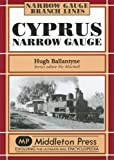 Front cover for the book Cyprus Narrow Guage by Hugh Ballantyne