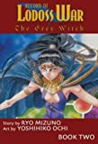 Record Of Lodoss War: The Grey Witch Book 2 (Record of Lodoss War (Graphic Novels))