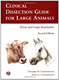Clinical Dissection Guide for Large Animals 9780813803197