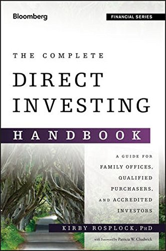 The Complete Direct Investing Handbook: A Guide for Family Offices, Qualified Purchasers, and Accredited Investors (Bloomberg Financial) by Bloomberg Press