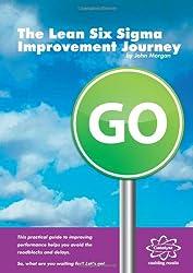 The Lean Six Sigma Improvement Journey