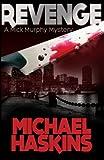 Revenge: A Mick Murphy Mystery