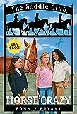 Horse Crazy (Saddle Club(R))