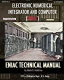 Electronic Numerical Integrator and Computer (ENIAC) ENIAC Technical Manual