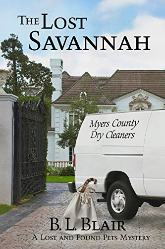 The Lost Savannah: A Lost and Found Pets Mystery