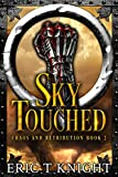 Download Sky Touched (Chaos and Retribution Book 2) in PDF ePUB Free Online
