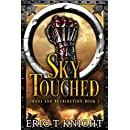 Sky Touched (Chaos and Retribution Book 2)