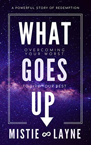 Pdf Parenting What Goes Up: Overcoming Your Worst to Live Your Best