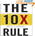 The 10X Rule: The Only Difference Bet...