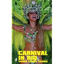Carnival in Rio Mini: Samba, Samba, Samba [With CD]