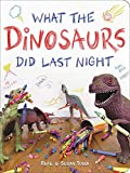 #3: What the Dinosaurs Did Last Night