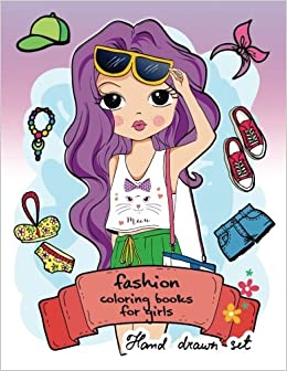 Amazon Fashion Coloring Book For Girls Other Fun Books Adults Teens 2017 9781543230963 Gabrielle D Davis