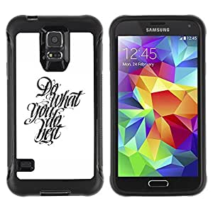 Hybrid Anti-Shock Defend Case for Samsung Galaxy S5 / Cool Calligraphy Message
