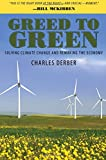 Greed to Green: Solving Climate Change and Remaking the Economy