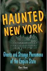 Haunted New York: Ghosts and Strange Phenomena of the Empire State (Haunted Series) Paperback